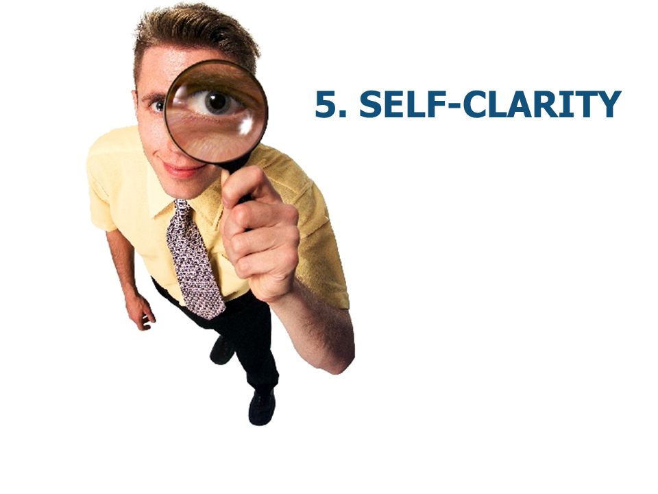 5. Self-Clarity