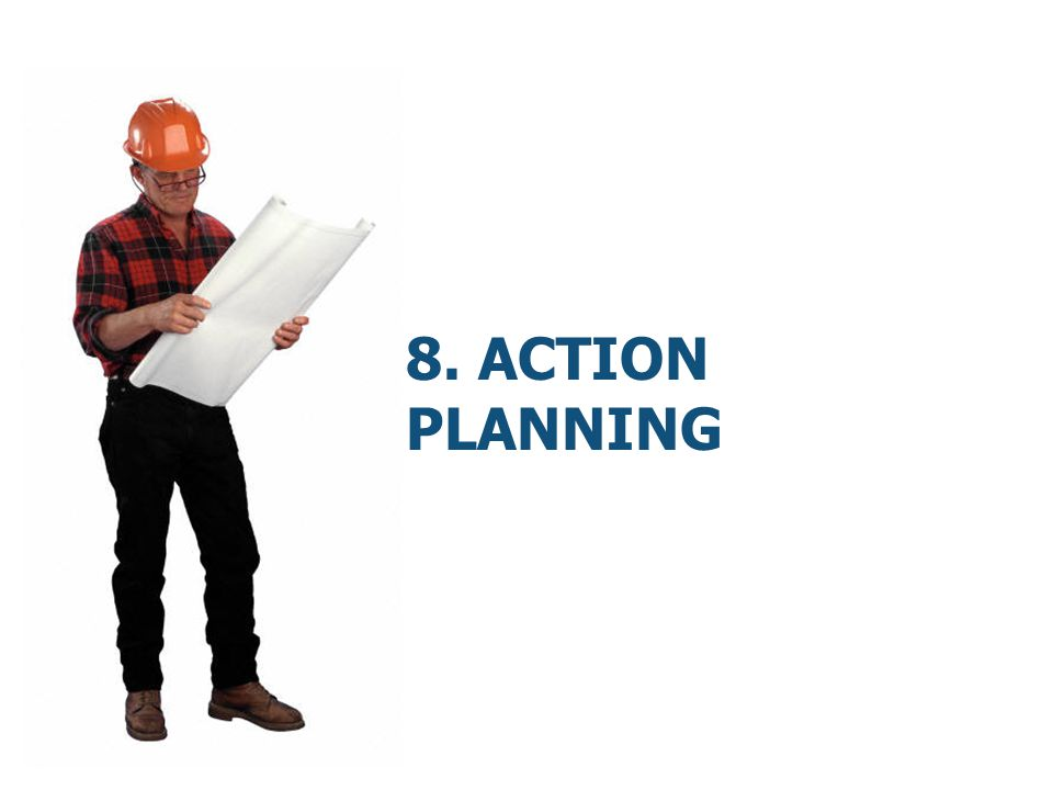 8. Action Planning