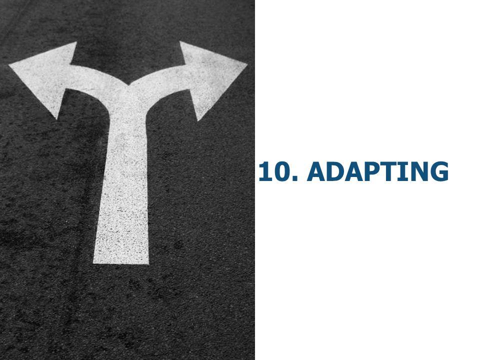 10. Adapting