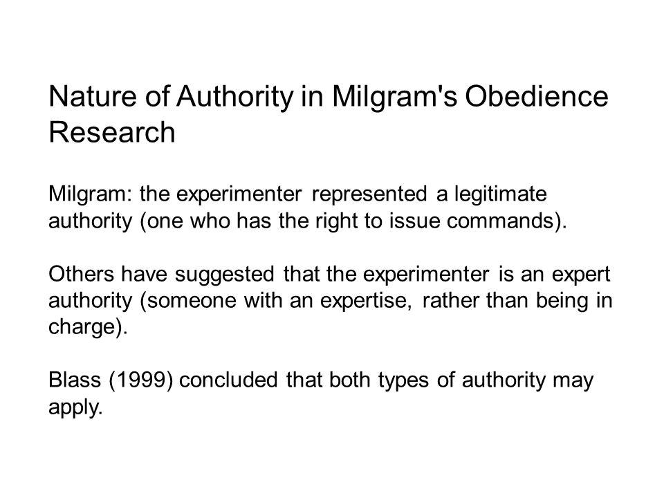 Nature of Authority in Milgram s Obedience Research