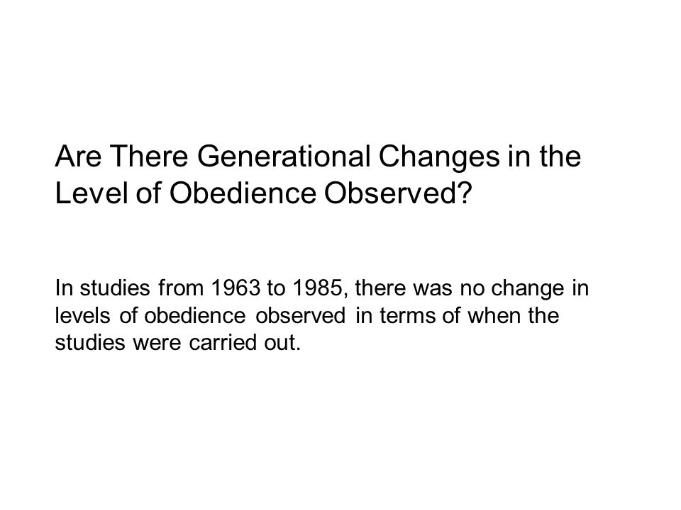 Are There Generational Changes in the Level of Obedience Observed