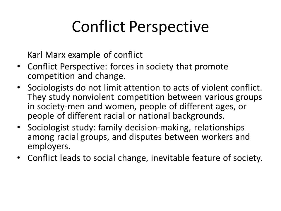 Conflict Perspective Karl Marx example of conflict