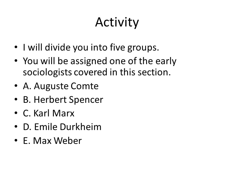 Activity I will divide you into five groups.