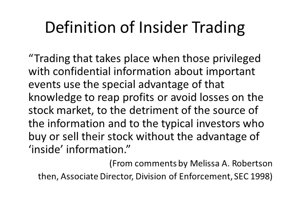 Definition of Insider Trading