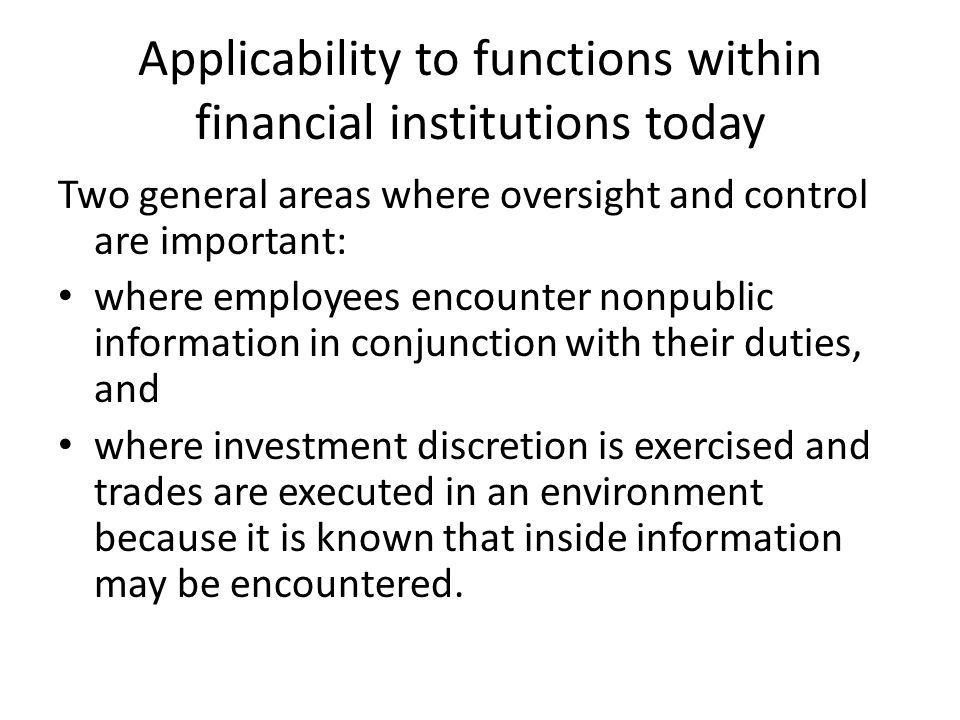 Applicability to functions within financial institutions today