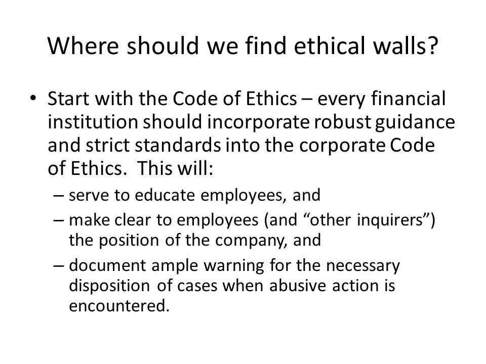 Where should we find ethical walls