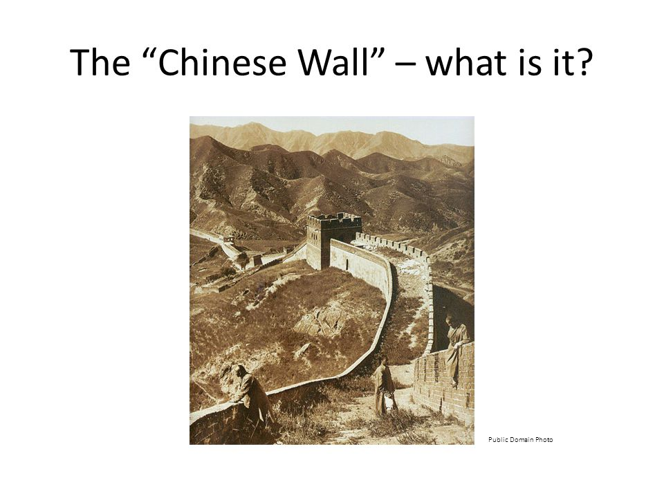 The Chinese Wall – what is it