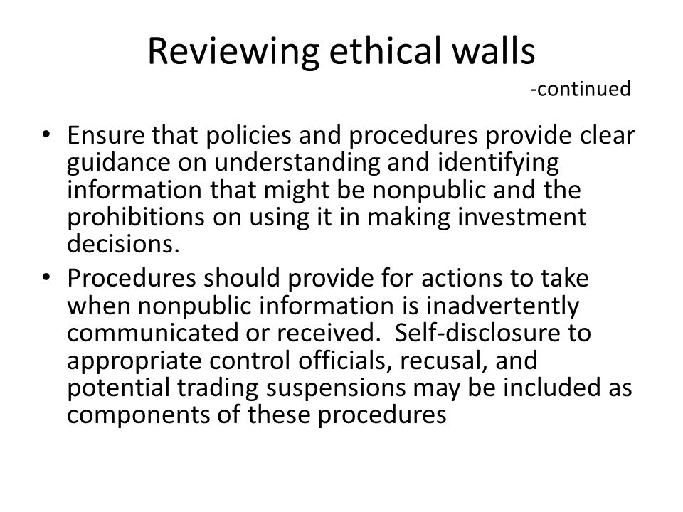 Reviewing ethical walls -continued
