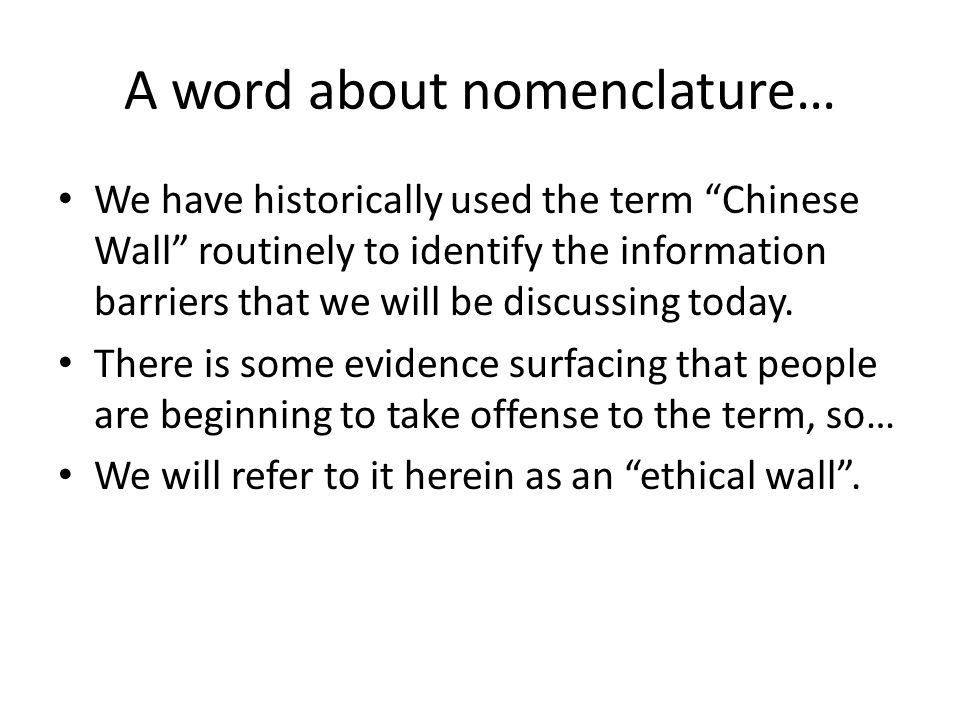 A word about nomenclature…