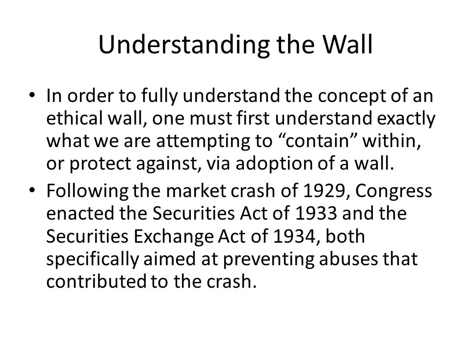 Understanding the Wall