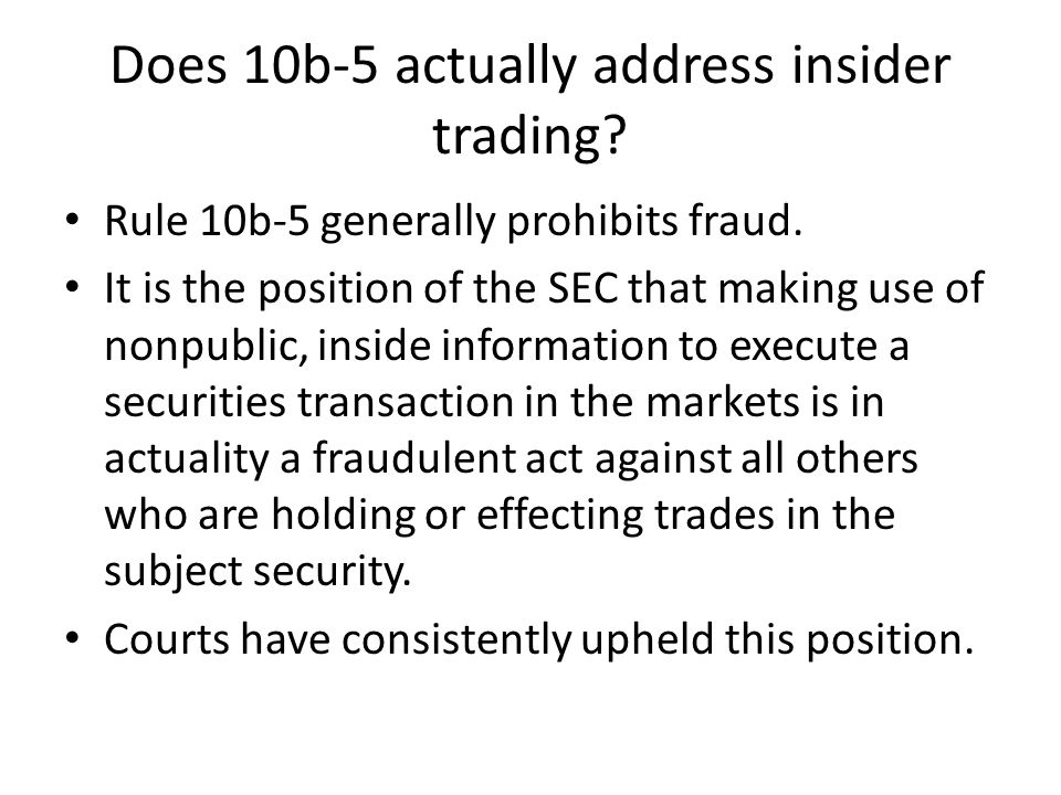 Does 10b-5 actually address insider trading
