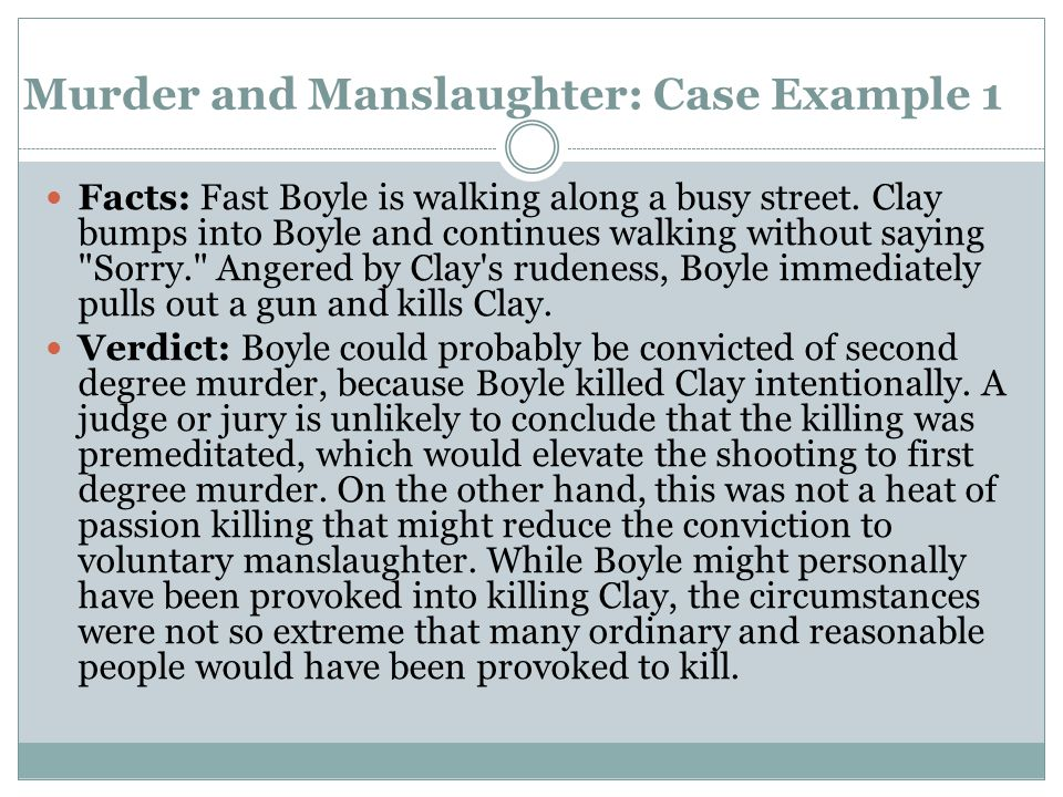 Murder and Manslaughter: Case Example 1