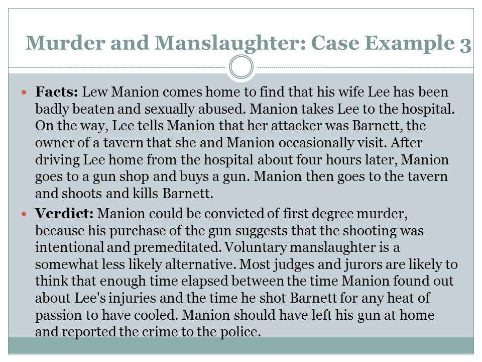 Murder and Manslaughter: Case Example 3
