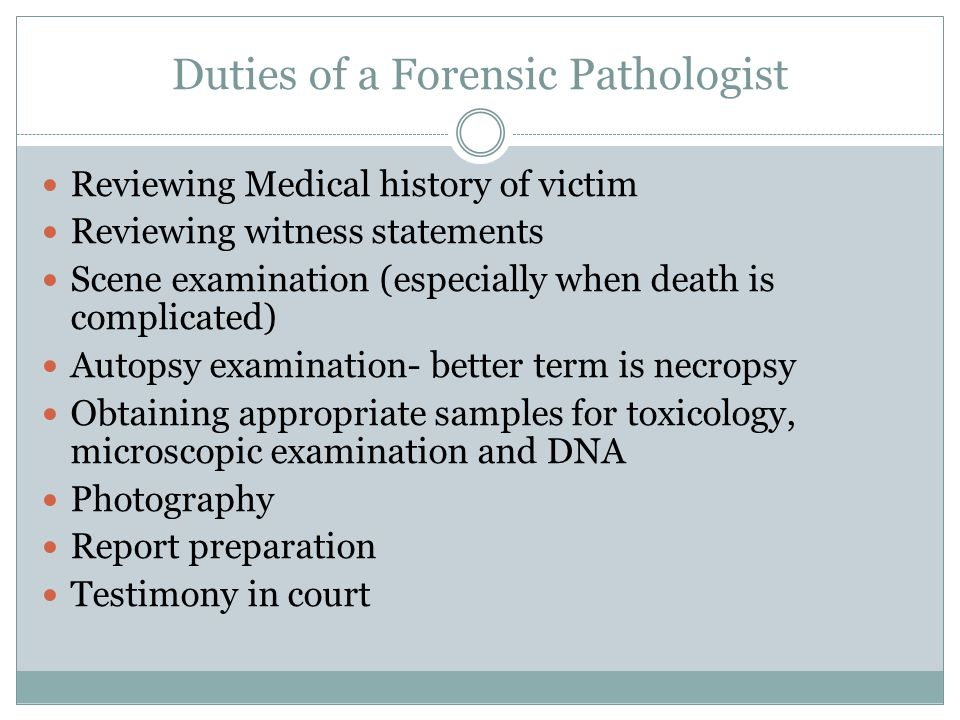 Duties of a Forensic Pathologist