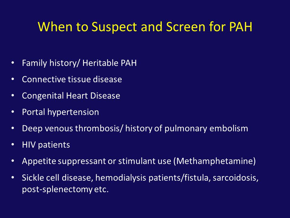 When to Suspect and Screen for PAH