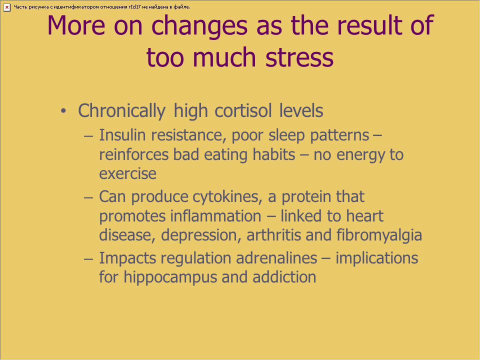More on changes as the result of too much stress