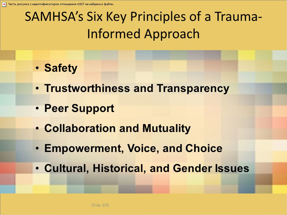SAMHSA's Six Key Principles of a Trauma-Informed Approach