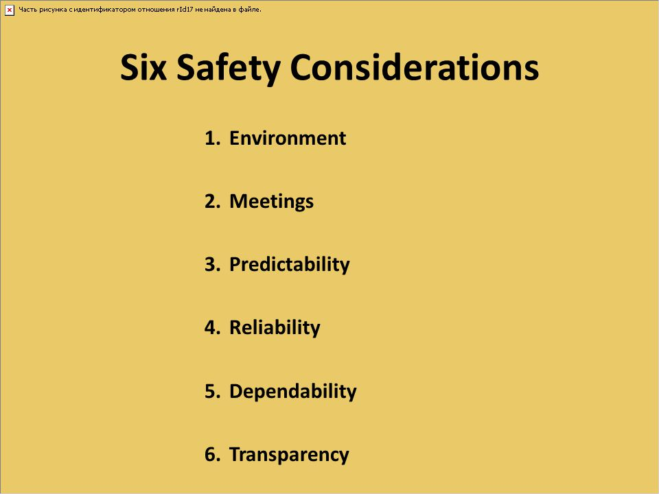 Six Safety Considerations