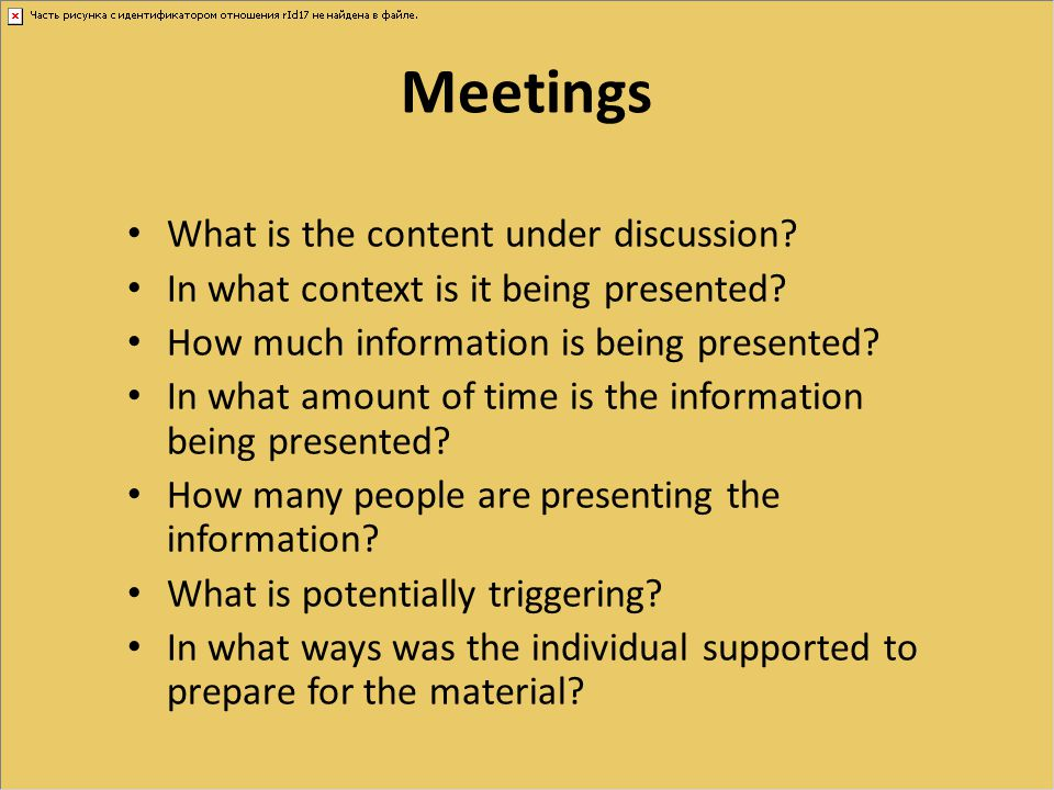 Meetings What is the content under discussion