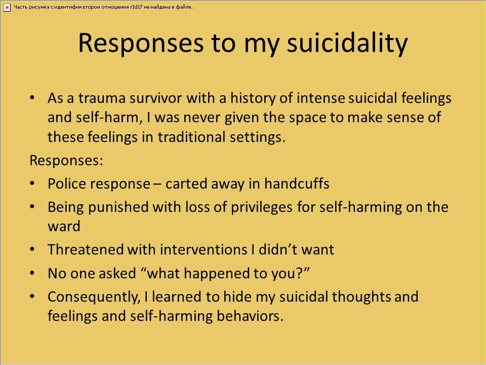 Responses to my suicidality