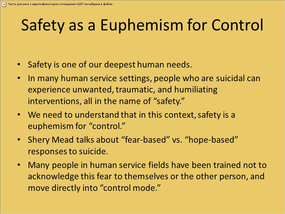 Safety as a Euphemism for Control