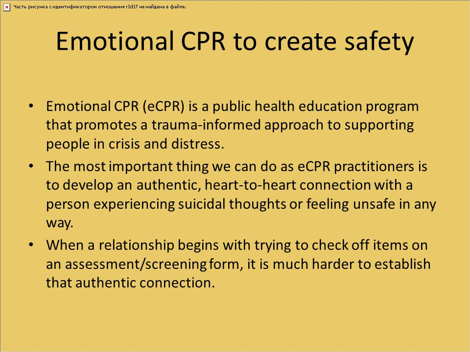 Emotional CPR to create safety