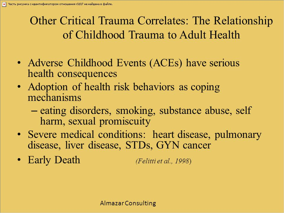 Other Critical Trauma Correlates: The Relationship of Childhood Trauma to Adult Health