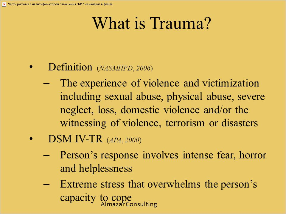 What is Trauma Definition (NASMHPD, 2006)