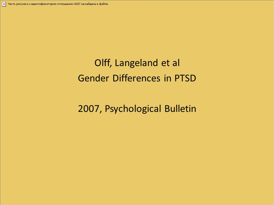 Olff, Langeland et al Gender Differences in PTSD 2007, Psychological Bulletin