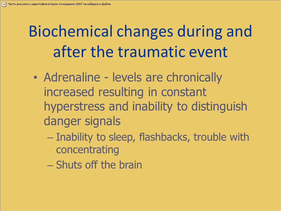 Biochemical changes during and after the traumatic event