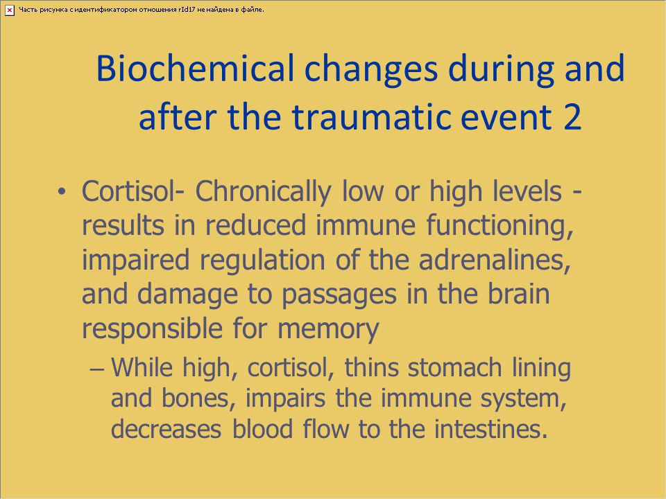 Biochemical changes during and after the traumatic event 2