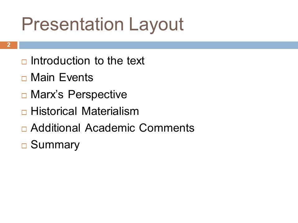 Presentation Layout Introduction to the text Main Events
