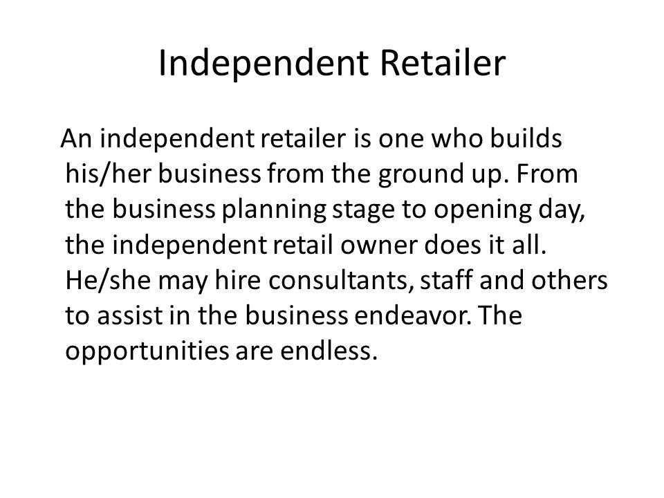Independent Retailer