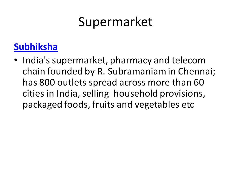 Supermarket Subhiksha