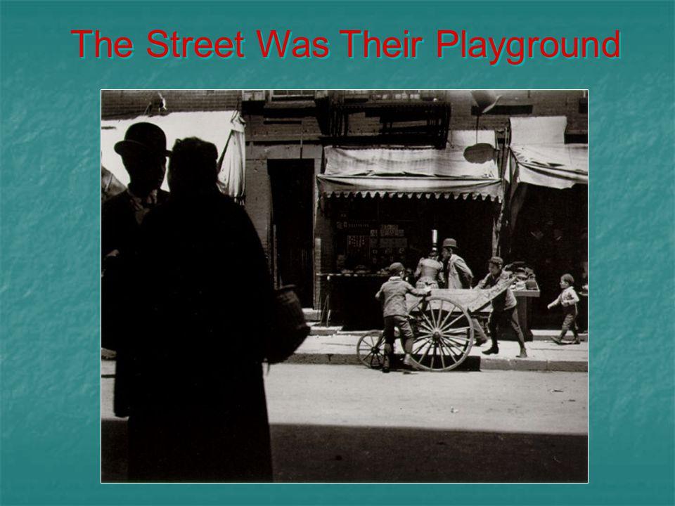 The Street Was Their Playground