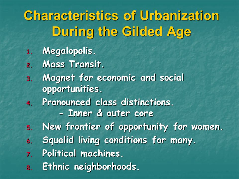 Characteristics of Urbanization During the Gilded Age