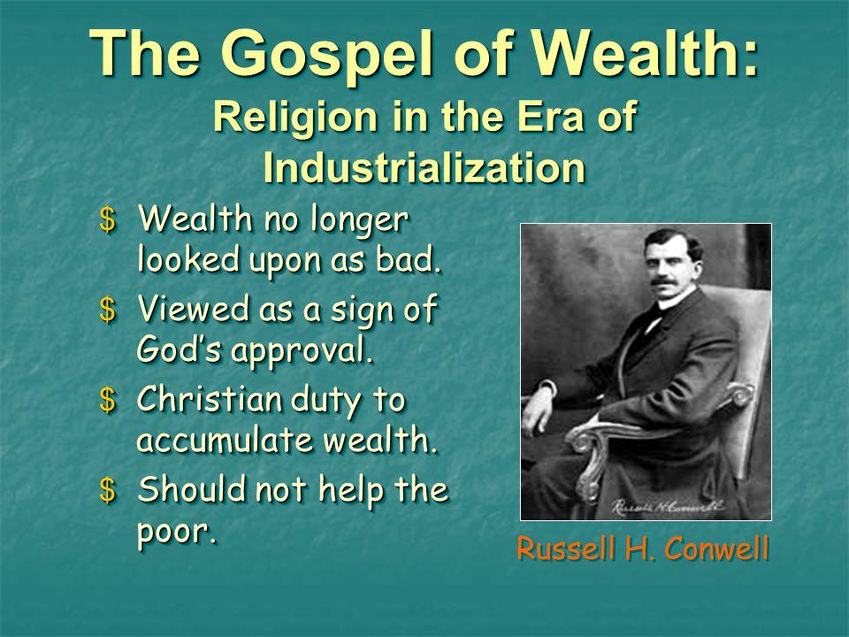 The Gospel of Wealth: Religion in the Era of Industrialization