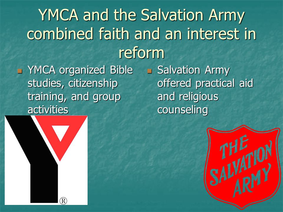 YMCA and the Salvation Army combined faith and an interest in reform