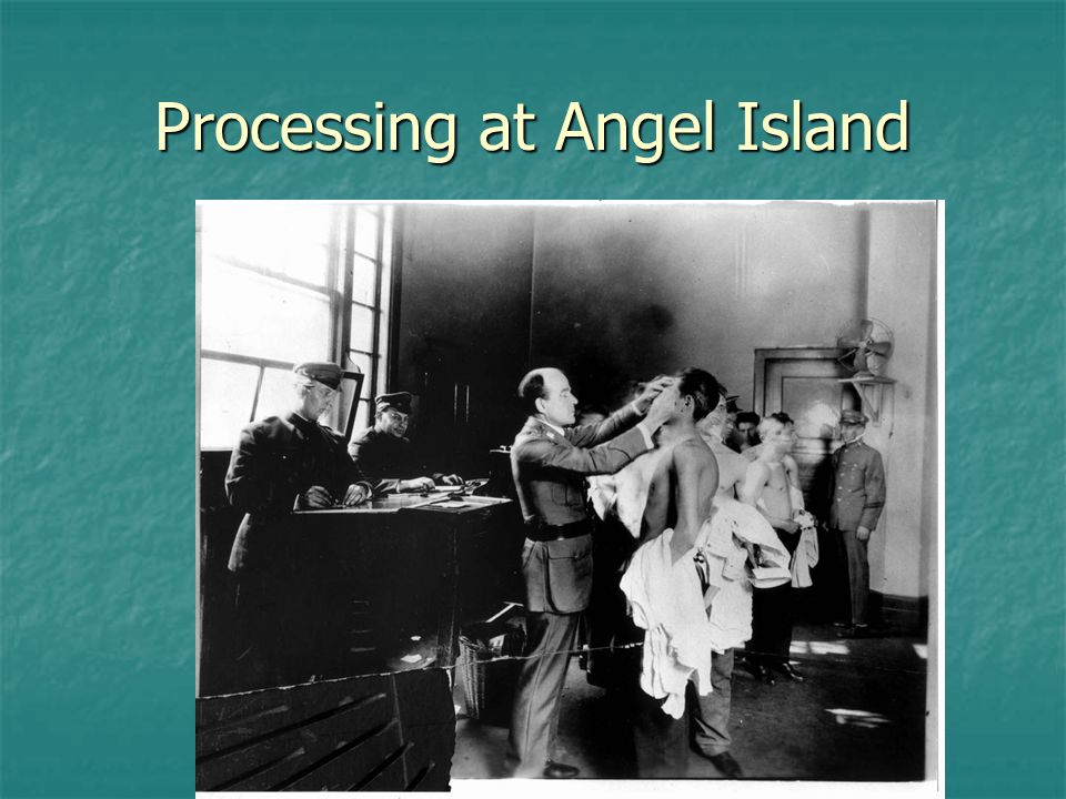 Processing at Angel Island