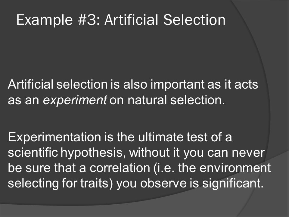 Example #3: Artificial Selection