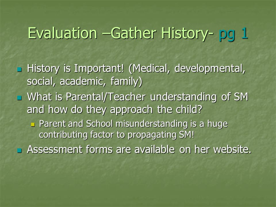 Evaluation –Gather History- pg 1