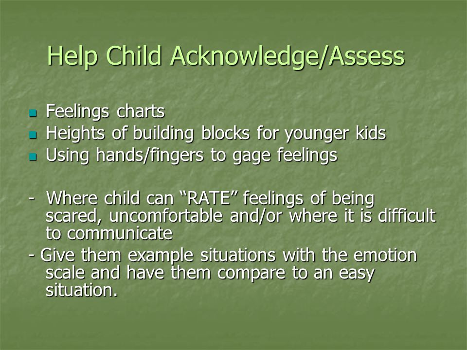 Help Child Acknowledge/Assess