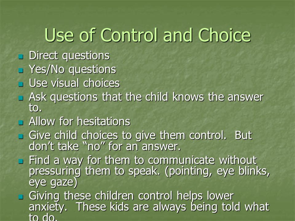 Use of Control and Choice