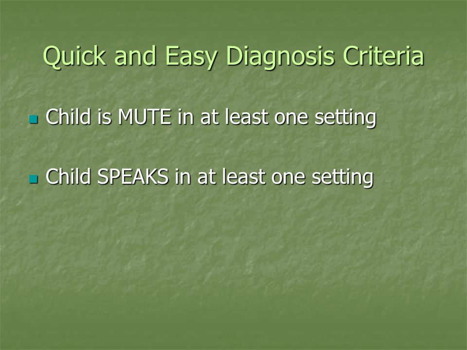 Quick and Easy Diagnosis Criteria