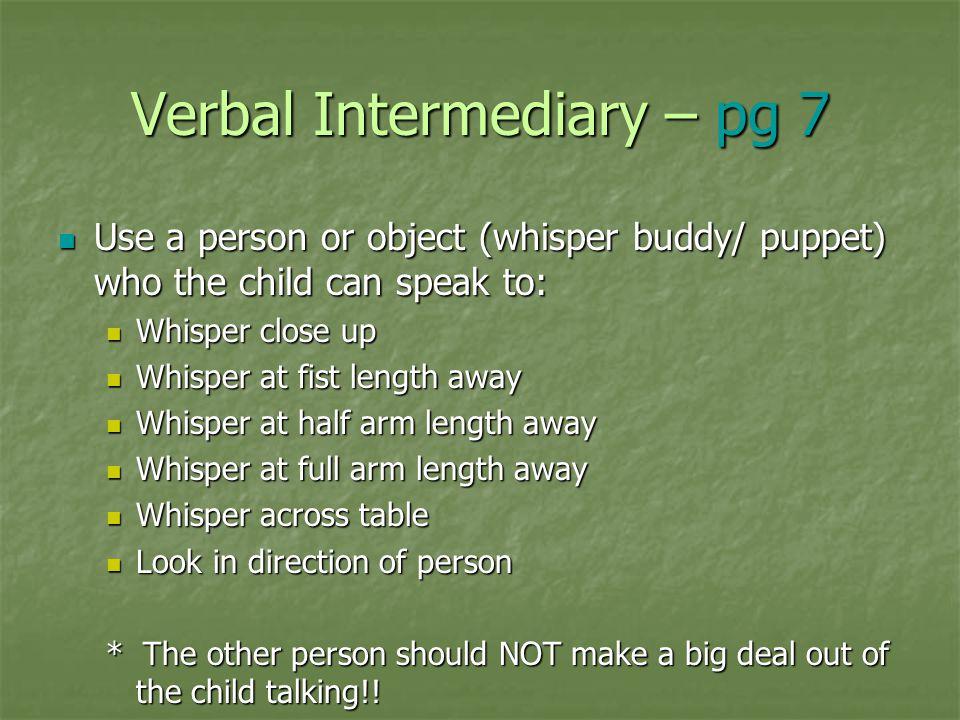 Verbal Intermediary – pg 7