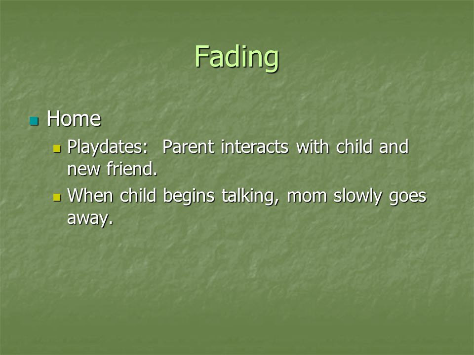 Fading Home Playdates: Parent interacts with child and new friend.