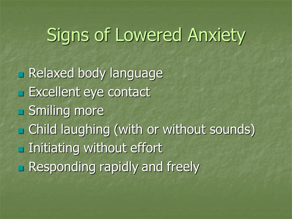 Signs of Lowered Anxiety