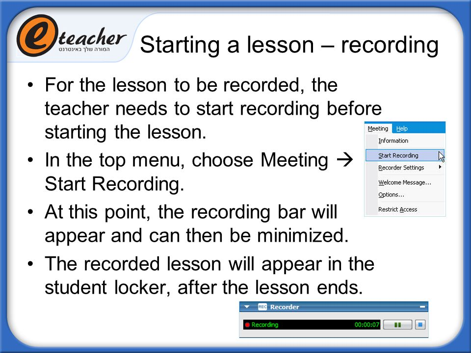 Starting a lesson – recording