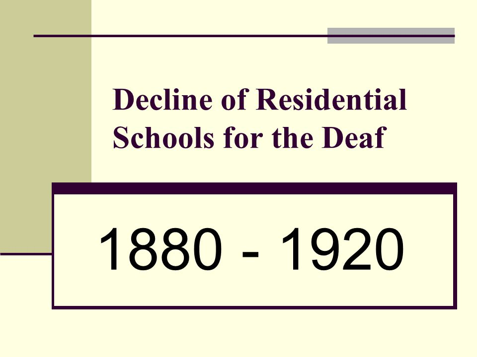 Decline of Residential Schools for the Deaf