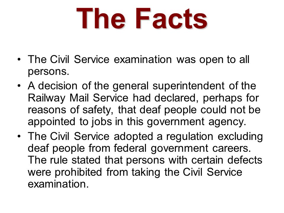 The Facts The Civil Service examination was open to all persons.